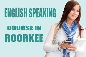 English Speaking Course in Roorkee