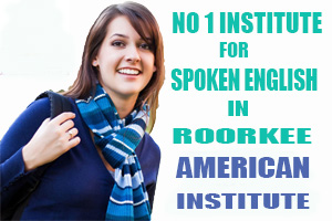 No 1 Institute for Spoken English in Roorkee
