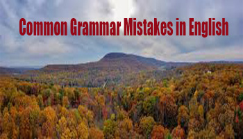 9 Common Grammar Mistakes in Spoken English