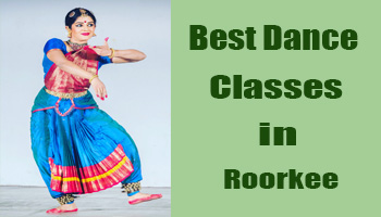 Best Dance Classes in Roorkee